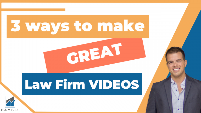 3 ways to make great Law Firm videos